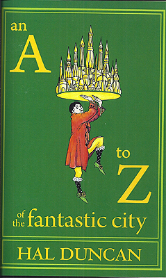 An A to Z of the Fantastic City, by Hal Duncan